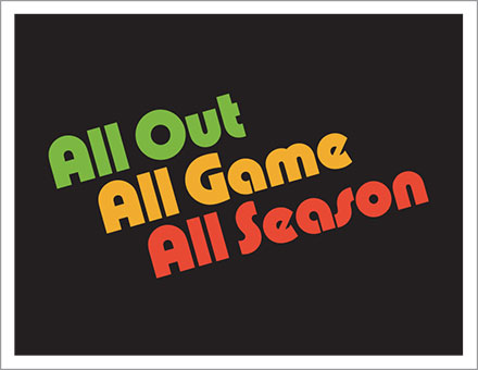 All out all game all season Ar...