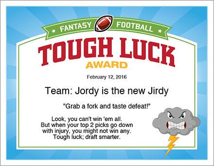 Tough Luck Award Fantasy Football