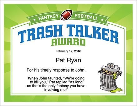 Trash Talker Award Fantasy Football
